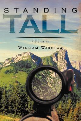 Standing Tall William Wardlaw