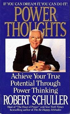 Power Thoughts: Positive Messages for Everyday Life, Fir Robert H. Schuller