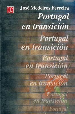 Portugal En Transicion Alberto Et Al Rangel Abundis