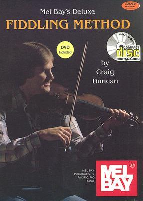 Deluxe Fiddling Method [With CD and DVD]  by  Craig Duncan