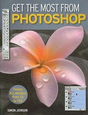 Get the Most from Photoshop Simon Joinson