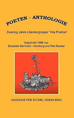 Poeten-Anthologie: Zwanzig Jahre Literaturgruppe Vita Poetica  by  Rita Reutter