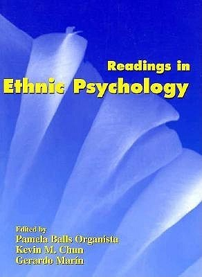 Readings in Ethnic Psychology Organista Balls