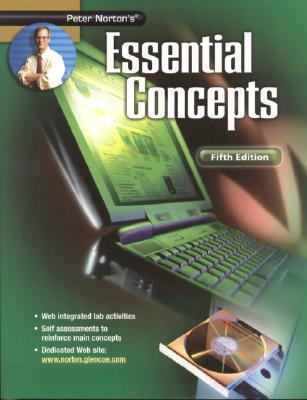 Peter Nortons Essential Concepts Student Edition 5/E  by  Peter Norton