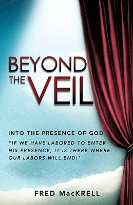 Beyond the Veil  by  Fred MacKrell