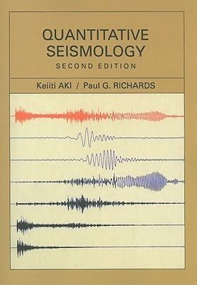Quantitative Seismology Keiiti Aki
