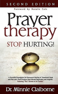 Prayer Therapy - Stop Hurting  by  Minnie Claiborne