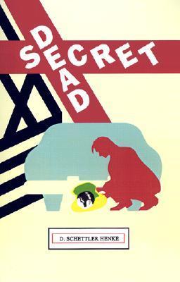 Dead Secret  by  D. Schettler Henke