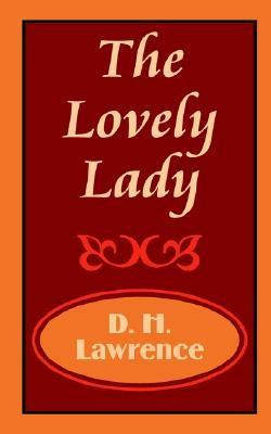 The Lovely Lady  by  D.H. Lawrence