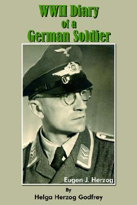 WWII Diary Of A German Soldier Helga Herzog Godfrey