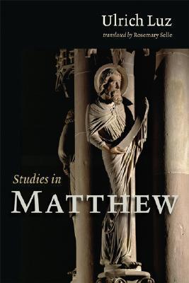 Studies in Matthew Ulrich Luz
