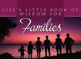Lifes Little Book Of Wisdom For Families Various