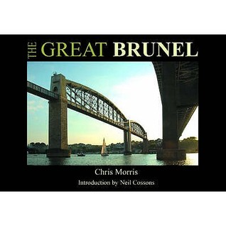 The Great Brunel  by  Chris Morris