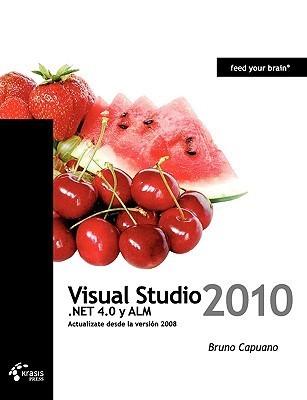 Visual Studio 2010, .Net 4.0 y Alm Bruno Capuano