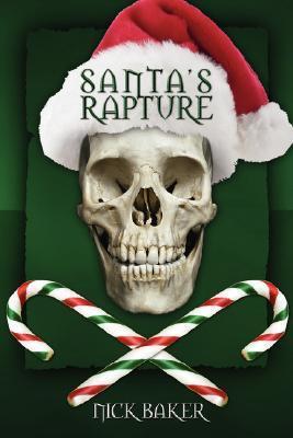 Santas Rapture  by  Nick Baker