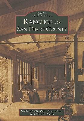 Ranchos of San Diego County Lynne Newell Christenson