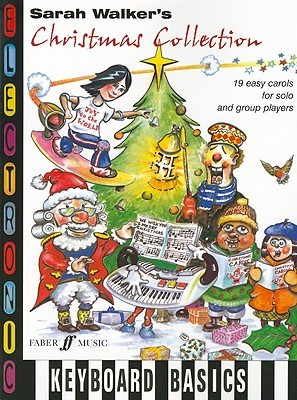 Sarah Walkers Christmas Collection: 19 Easy Carols for Solo and Group Players  by  Sarah     Walker