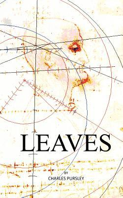Leaves  by  Charles Pursley