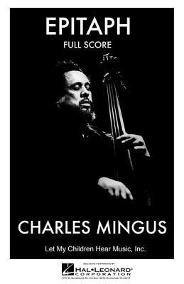 Epitaph  by  Charles Mingus