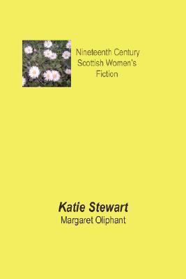 Katie Stewart  by  Margaret Oliphant