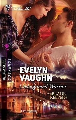 Underground Warrior  by  Evelyn Vaughn