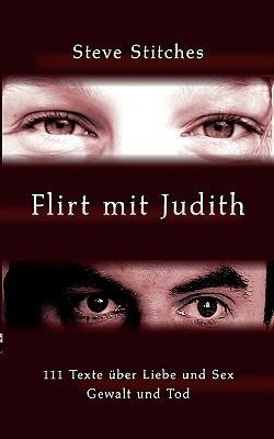 Flirt mit Judith Steve Stitches