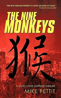 The Nine Monkeys: A John Locke Suspense Thriller Mike Pettit