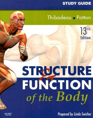 Study Guide for Structure & Function of the Body Linda Swisher