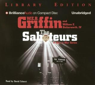 Saboteurs, The  by  W.E.B. Griffin