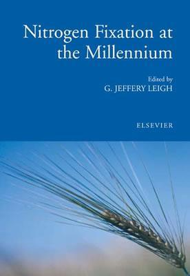 Nitrogen Fixation at the Millennium  by  G.J. Leigh