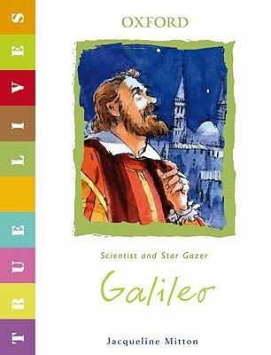 Galileo: True Lives Jacqueline Mitton