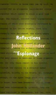 Reflections on Espionage: The Question of Cupcake John Hollander