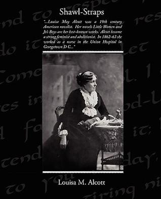 Shawl-Straps Louisa May Alcott