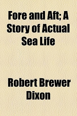 Fore and aft  by  Robert Brewer Dixon