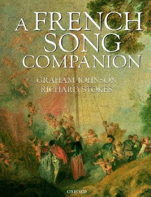 A French Song Companion  by  Graham Johnson