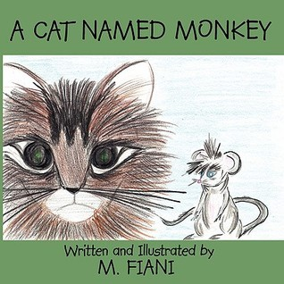 A Cat Named Monkey  by  M. Fiani