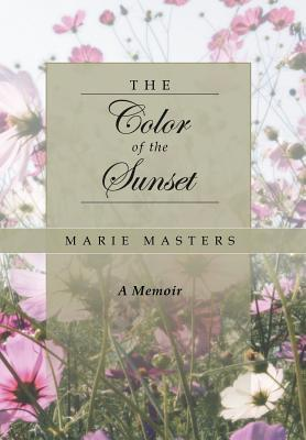 The Color of the Sunset Marie Masters