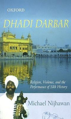 Dhadi Darbar  by  Michael Nijhawan