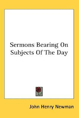 Sermons Bearing on Subjects of the Day  by  John Henry Newman