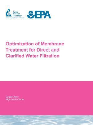 Optimization of Membrane Treatment for Direct and Clarified Water Filtration  by  Samer Adham