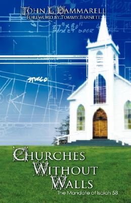 Churches Without Walls  by  John L. Dammarell