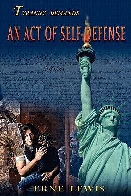 An Act of Self-Defense  by  Erne Lewis