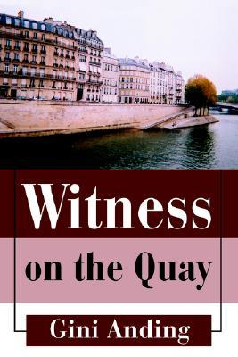 Witness on the Quay  by  Gini Anding