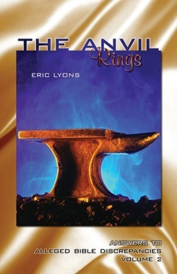 The Anvil Rings: Answers to Alleged Bible Discrepancies  by  Eric Lyons