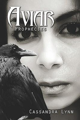Aviar: Prophecies Cassandra Lynn