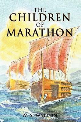 The Children of Marathon  by  W. S. Walton