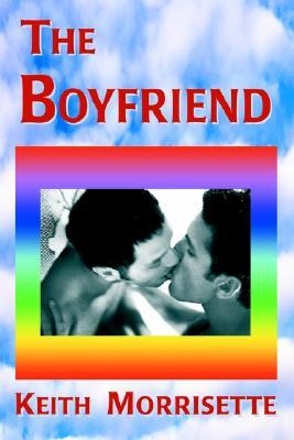 The Boyfriend  by  Keith Morrisette