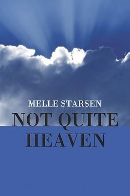 Not Quite Heaven Melle Starsen