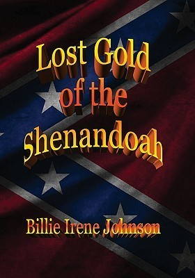 Lost Gold of the Shenandoah  by  Billie Irene Johnson