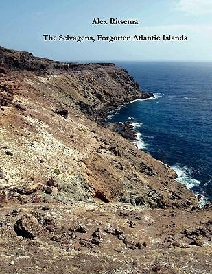 The Selvagens, Forgotten Atlantic Islands  by  Alex Ritsema